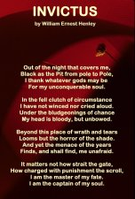Invictus - I am the master of my fate, I am the captain of my soul