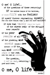 O ME! O life!... of the questions of these recurring;