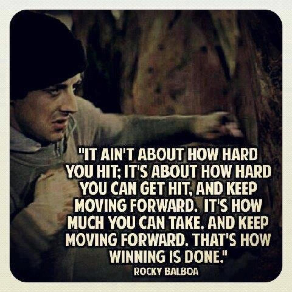 Rocky Balboa Life Is Hard Quote: The World Ain't All Sunshine And Rainbows