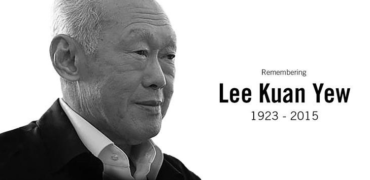 lee kuan yew the man and Singapore, an island nation, mourns the loss of its beloved founding father lee kuan yew (died 23rd march 2015) he was a leadership giant, an authoritarian with values, who leaves a legacy of a thriving first world metropolis, where once there was just mud.